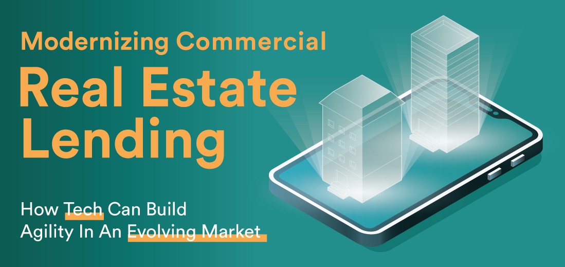Read more about the article Modernizing Commercial Real Estate Lending